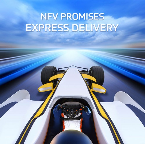 NFV Promises Express Delivery