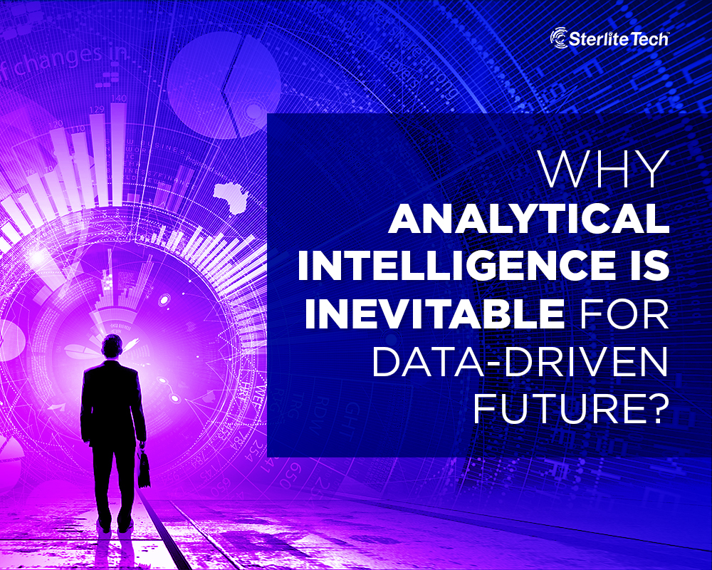 Why Analytical Intelligence is Inevitable for Data-driven Future?